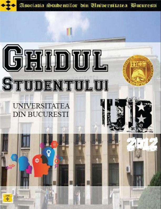 S-a lansat ghidul studentului UB 2013