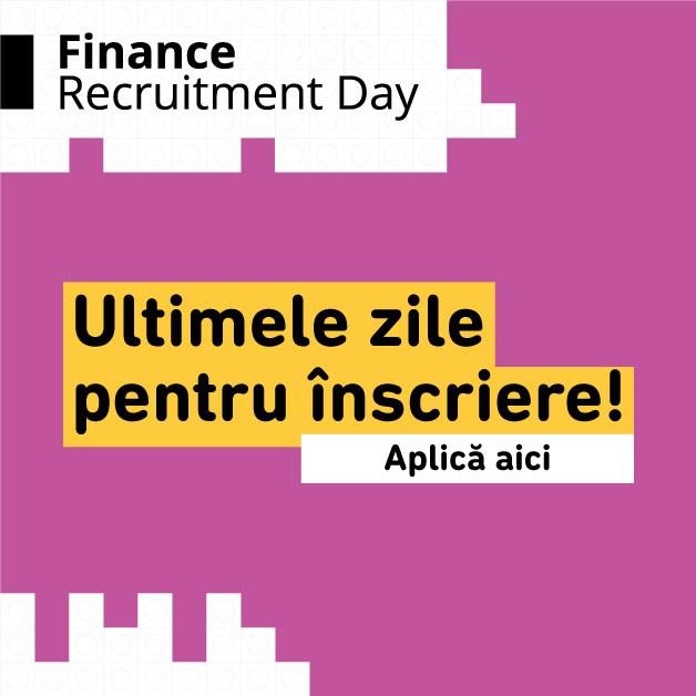 Ultimele zile de înscriere la Finance Recruitment Day