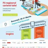 Fii regizorul carierei tale! Creează primul sezon la BuzzCamp București!