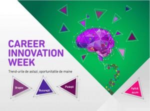 Au inceput inscrierile la Career Innovation Week