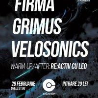 FIRMA  | GRIMUS | VELOSONICS – alternativii eclectici isi dau intalnire in Colectiv