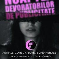 Best Of Noaptea Devoratorilor de Publicitate @ Club Control