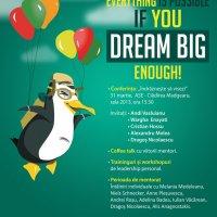 Dream Big - Proiectul care transforma pasiunile in afaceri de succes