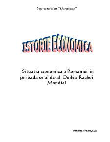 Situatia Economica a Romaniei in Perioada Celui de-al Doilea Razboi Mondial - Pagina 1