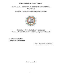 Percheziția și Reconstituirea în Procesul Penal - Pagina 1