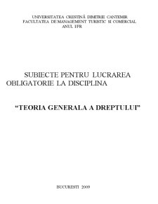 Subiecte Teoria Generala a Dreptului - Pagina 1