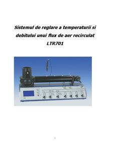 Sistemul de Reglare a Temperaturii și Debitului unui Flux de Aer Recirculat LTR701 - Pagina 1