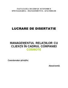 Managementul Relațiilor cu Clienții în Cadrul Companiei Cosmote - Pagina 1