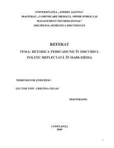 Retorica Persuasiunii în Discursul Politic Reflectată în Mass-media - Pagina 1