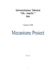 Proiect Mecanisme si Teoria Masinii - Pagina 1