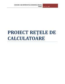 Proiectarea unei Retele de Calculatoare - Pagina 1