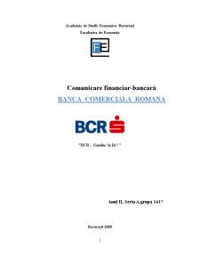 Comunicare Financiar-Bancara - Banca Comerciala Romana - Pagina 1