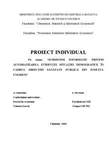 Subsistem Informatic privind Automatizarea Evidenței Situației Demografice în Cadrul Direcției Sănătate Publică din Județul Ungheni - Pagina 1