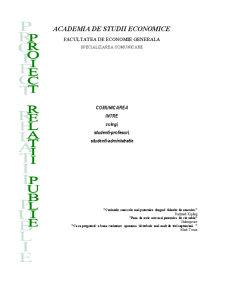 Comunicarea intre Colegi, Studenti-Profesori, Studenti-Administratie - Pagina 1