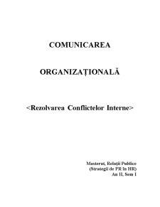 Comunicare Organizationala - Rezolvarea Conflictelor - Pagina 1