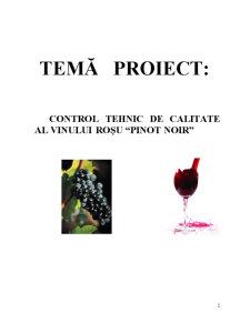 Control Tehnic de Calitate al Vinului Roșu Pinot Noir - Pagina 2