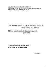 Protectia Internationala a Drepturilor Omului - Libertatea Individuala si Siguranta Persoanei - Pagina 1