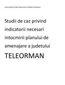 Studii de Caz Privind Indicatorii Necesari Intocmirii Planului de Amenajare a Judetului Teleorman - Pagina 1