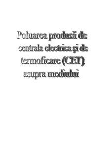 Poluarea Produsa de Centrala Electrica si de Termoficare (CET) Asupra Mediului - Pagina 1