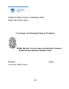 Coordonatele Sistemului Bancar Romanesc - Pagina 1