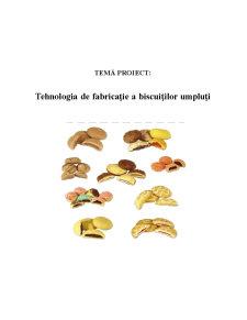 Tehnologia de Fabricație a Biscuiților Umpluți - Pagina 1