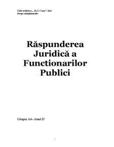 Răspunderea Juridică a Functionarilor Publici - Pagina 1