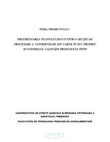 Implementarea Planului HACCP intr-o Sectie de Procesare a Conservelor din Carne in Suc Propriu si Controlul Calitatii Produsului Finit - Pagina 2