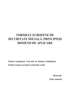 Normele Europene de Securitate Sociala - Principii si Domenii de Aplicare - Pagina 1