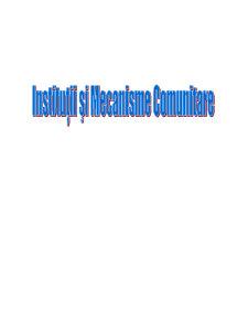 Institutii si Mecanisme Comunitare - Pagina 1