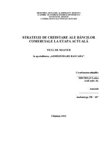 Strategii de Creditare ale Băncilor Comerciale la Etapa Actuală - Pagina 1