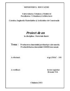 Producerea Cimentului Portland pe Cale Umeda - Productivitatea Cimentului 100000 Tone Anual - Pagina 1