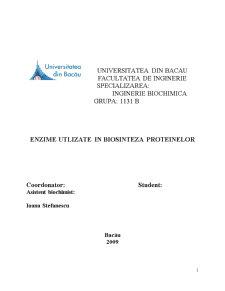 Enzime Utilizate in Biosinteza Proteinelor - Pagina 1