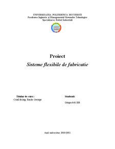 Sisteme Flexibile de Fabricatie - Pagina 1