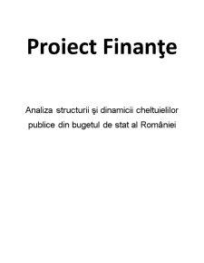 Analiza Structurii și Dinamicii Cheltuielilor Publice din Bugetul de Stat al României - Pagina 1