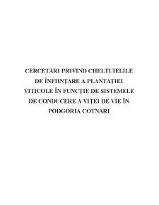 Cercetari privind Cheltuielile Necesare Infiintarii unei Plantatii de Vita de Vie - Pagina 1