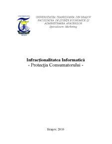 Infracționalitatea Informatică - Protecția Consumatorului - Pagina 1
