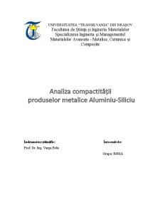 Analiza Compactitatii Produselor Metalice Al-Si - Pagina 1