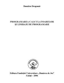 Programarea Calculatoarelor și Limbaje de Programare - Pagina 2