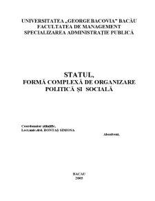Statul, Forma Complexa de Organizare Politica si Sociala - Pagina 1