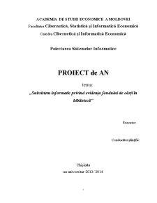 Subsistem Informatic Privind Evidența Fondului de Cărți în Bibliotecă - Pagina 1