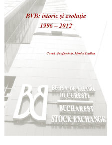Bursa de Valori Bucuresti - Istoric si Evolutie - Pagina 1