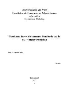 Gestiunea Fortei de Vanzare - Studiu de Caz la SC Wrigley Romania - Pagina 2