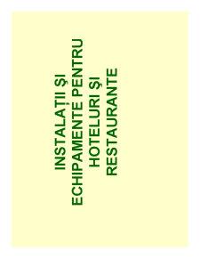 Instalații și Echipamente pentru Hoteluri și Restaurante - Pagina 1