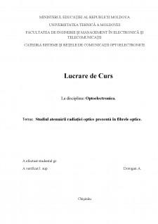 Studiul atenuării radiației optice prezentă în fibrele optice - Pagina 1