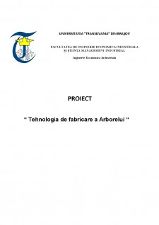 Tehnologia de fabricare a Arborelui - Pagina 1