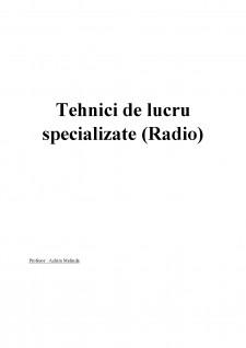 Tehnici de lucru specializate (Radio) - Pagina 1