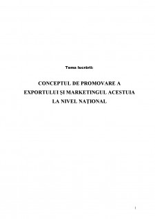 Conceptul de promovare a exportului și marketingul acestuia la nivel național - Pagina 2