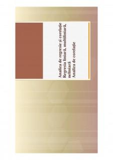 Analiza de regresie și corelație Regresia liniară, multiliniară, neliniară - Analiza de corelație - Pagina 1