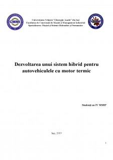 Dezvoltarea unui sistem hibrid pentru autovehiculele cu motor termic - Pagina 1