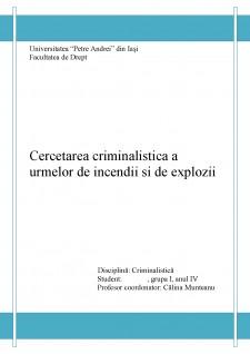 Cercetarea criminalistică a urmelor de incendii și de explozii - Pagina 1